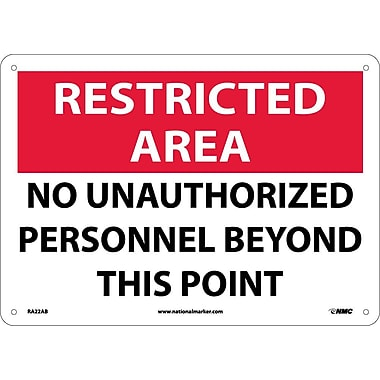 Restricted Area, No Unauthorized Personnel Beyond This Point, 10X14, .040 Aluminum