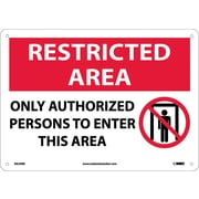 Restricted Area, Only Authorized Persons To Enter This Area, Graphic, 10X14, Rigid Plastic