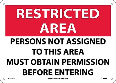 Restricted Area, Persons Not Assigned To This Area Must Obtain Permission Before Entering, 10X14, Rigid Plastic