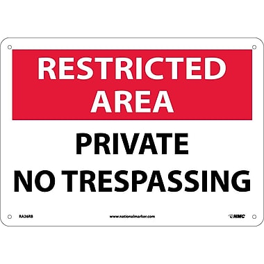 Restricted Area, Private No Trespassing, 10X14, Rigid Plastic