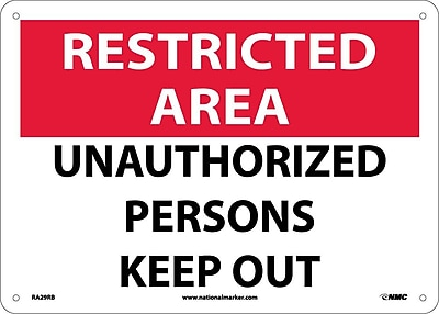 Restricted Area, Unauthorized Persons Keep Out, 10X14, Rigid Plastic