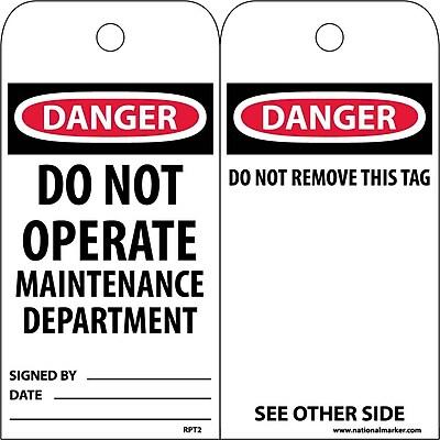 Accident Prevention Tags, Danger Do Not Operate Maintenance Dept., 6X3, Unrip Vinyl, 25/Pk