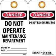 Accident Prevention Tags, Danger Do Not Operate Maintenance Dept., 6X3, Unrip Vinyl