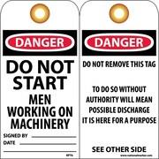 Accident Prevention Tags, Danger Do Not Start Men Working. . ., 6X3, Unrip Vinyl, 25/Pk W/ Grommet