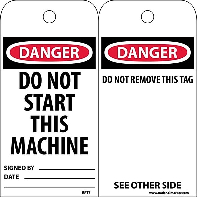 Accident Prevention Tags, Danger Do Not Start This Machine, 6X3, Unrip Vinyl, 25/Pk