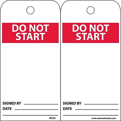 Accident Prevention Tags, Do Not Start, 6X3, Unrip Vinyl, 25/Pk