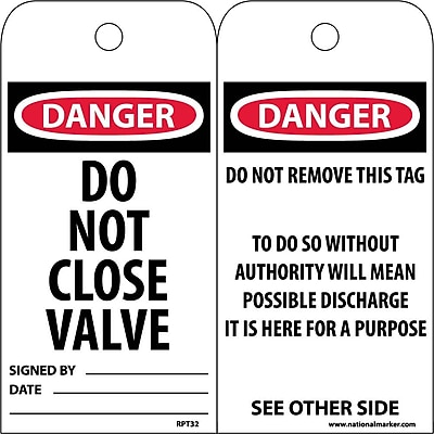 Accident Prevention Tags, Danger Do Not Close Valve, 6X3, Unrip Vinyl, 25/Pk