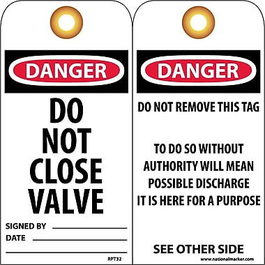 Accident Prevention Tags, Danger Do Not Close Valve, 6X3, Unrip Vinyl, 25/Pk W/ Grommet