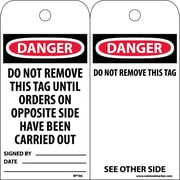 Accident Prevention Tags, Danger Do Not Remove This Tag Until. . ., 6X3, Unrip Vinyl, 25/Pk