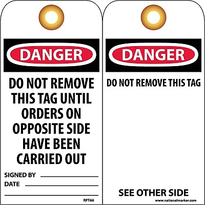 Accident Prevention Tags, Danger Do Not Remove This Tag Until. . ., 6X3, Unrip Vinyl, 25/Pk W/ Grommet