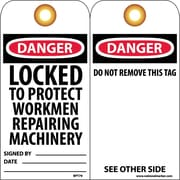 Accident Prevention Tags, Danger Locked To Protect Workmen Repairing. . ., 6X3, Unrip Vinyl, 25/Pk W/ Grommet