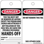 Accident Prevention Tags, Danger This Tag Must Not Be Removed. . ., 6X3, Unrip Vinyl, 25/Pk