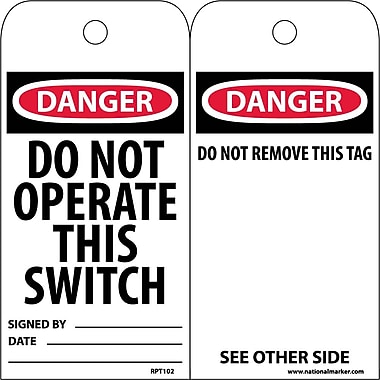 Accident Prevention Tags, Do Not Operate This Switch, 6X3, Unrip Vinyl, 25/Pk