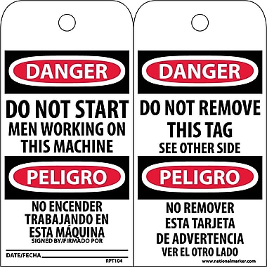 Accident Prevention Tags, Do Not Start Men Working (Bilingual), 6X3, Unrip Vinyl, 25/Pk