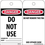 Accident Prevention Tags, Do Not Use, 6X3, Unrip Vinyl, 25/Pk