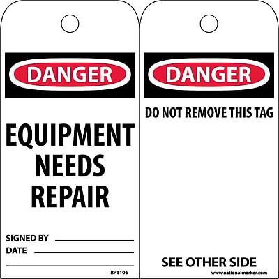 Accident Prevention Tags, Eqiupment Needs Repair, 6X3, Unrip Vinyl, 25/Pk
