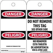 Accident Prevention Tags, Danger Do Not Remove (Bilingual), 6X3, Unrip Vinyl, 25/Pk