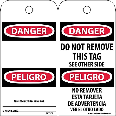 Accident Prevention Tags, Danger Do Not Remove (Bilingual), 6X3, Unrip Vinyl, 25/Pk