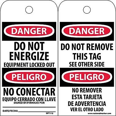 Accident Prevention Tags, Danger Do Not Energize (Bilingual), 6X3, Unrip Vinyl, 25/Pk
