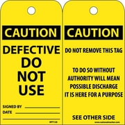 Accident Prevention Tags Defective Do Not Use 6X3 .015 Mil Unrip Vinyl, 25 Pk