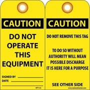 Accident Prevention Tags, Do Not Operate This Equipment, 6X3, .015 Mil Unrip Vinyl