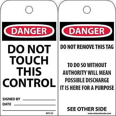 Accident Prevention Tags, Do Not Touch This Control, 6X3, .015 Mil Unrip Vinyl, 25 Pk