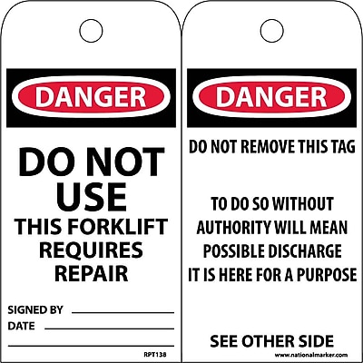 Accident Prevention Tags, Do Not Use This Forklift Requires Repair, 6X3, .015 Mil Unrip Vinyl, 25Pk