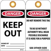 Accident Prevention Tags, Keep Out, 6X3, .015 Mil Unrip Vinyl, 25 Pk W/ Grommet