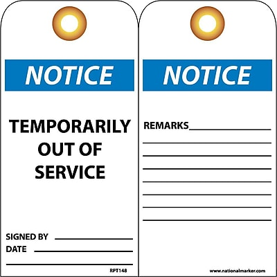 Accident Prevention Tags, Temporarily Out Of Service, 6X3, .015 Mil Unrip Vinyl, 25 Pk W/ Grommet