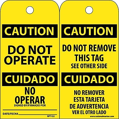 Accident Prevention Tags, Do Not Operate Bilingual, 6X3, .015 Mil Unrip Vinyl, 25 Pk