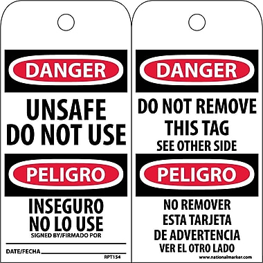 Accident Prevention Tags, Unsafe Do Not Use Bilingual, 6X3, .015 Mil Unrip Vinyl, 25 Pk