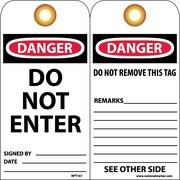 Accident Prevention Tags, Do Not Enter, 6X3 Unrip Vinyl, 25/Pk W/ Grommet