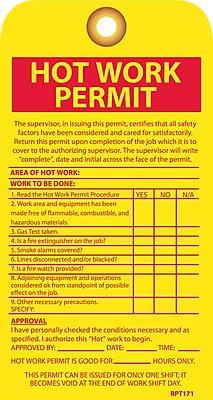 Accident Prevention Tags, Hot Work Permit, 7.5X4, Unrip Vinyl, 10/Pk W/ Grommet