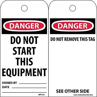 Accident Prevention Tags, Danger, Do Not Start This Equipment, 6X3, Unrip Vinyl, 25/Pk