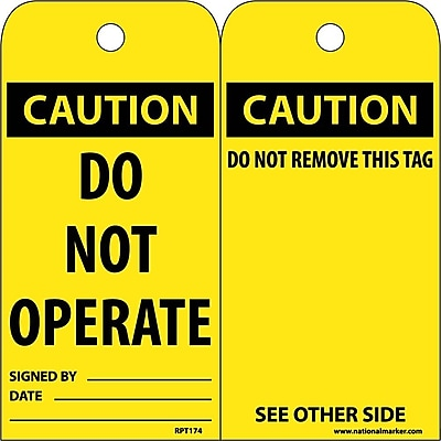 Accident Prevention Tags, Caution, Do Not Operate, 6X3, Unrip Vinyl, 25/Pk