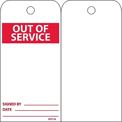 Accident Prevention Tags, Out Of Service, 6X3, Unrip Vinyl, 25/Pk