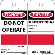 Accident Prevention Tags, Danger Do Not Operate, Grommet, (Perferated/Sequential Number), 6X3, Unrip Vinyl, 25/Pk