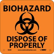 Biohazard Dispose Of Properly (W/ Graphic), 7X7, Rigid Plastic