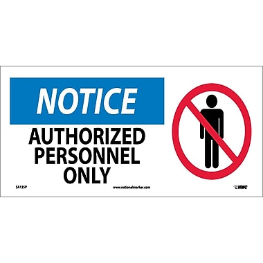 Notice, Authorized Personnel Only (W/ Graphic), 7X17, Adhesive Vinyl