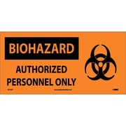Biohazard, Authorized Personnel Only (W/ Graphic), 7X17, Adhesive Vinyl