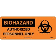 Biohazard, Authorized Personnel Only (W/Graphic), 7X17, Rigid Plastic