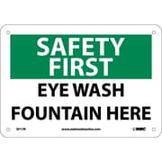 Safety First, Eye Wash Fountain Here, 7X10, Rigid Plastic