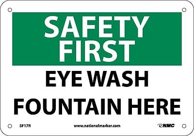 Safety First, Eye Wash Fountain Here, 7X10, Rigid Plastic