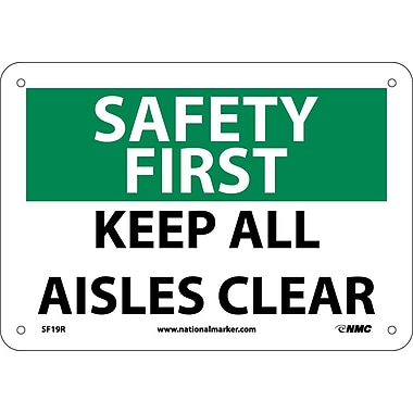 Safety First, Keep All Aisles Clear, 7X10, Rigid Plastic