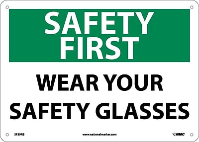 Safety First, Wear Your Safety Glasses, 10X14, Rigid Plastic