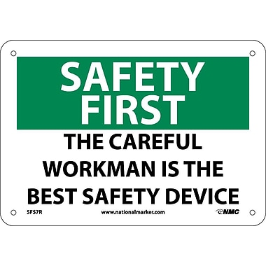Safety First, The Careful Workman Is The Best Safety Device, 7X10, Rigid Plastic