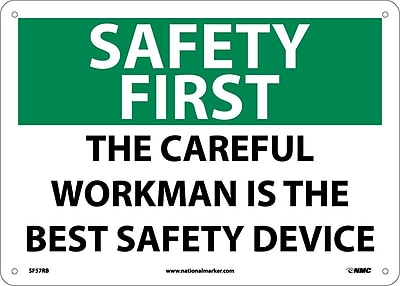 Safety First, The Careful Workman Is The Best Safety Device, 10X14, Rigid Plastic