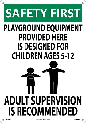 Safety First, Playground Equipment Provided Here., 20X14, .040 Aluminum
