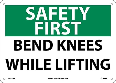 Safety First, Bend Knees While Lifting, 10X14, Rigid Plastic