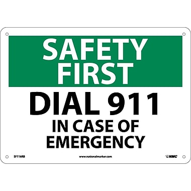 Safety First, Dial 911 In Case Of Emergency, 10X14, Rigid Plastic